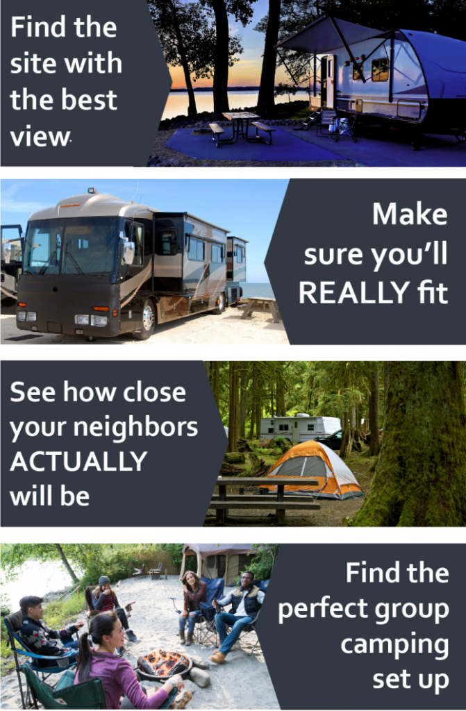 Find the site with the best view, make sure you really fit, see how close your neighbors will actually be, find the prefect group camping setup